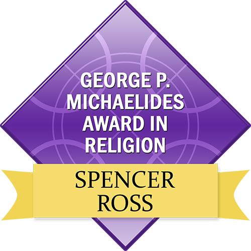 George P. Michaelides Award in Religion: Spencer Ross
