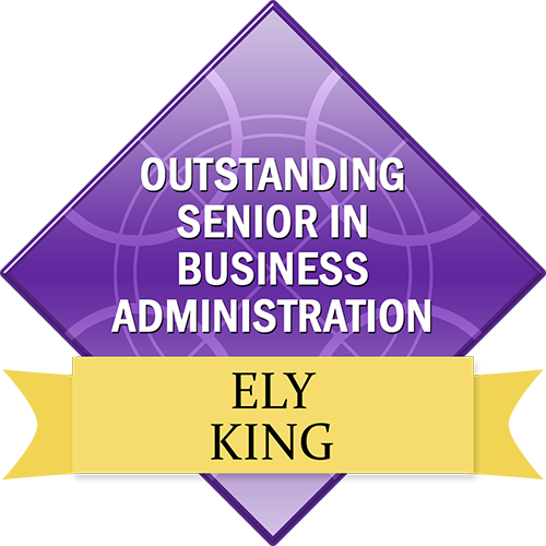 Outstanding Senior in Business Administration: Ely King