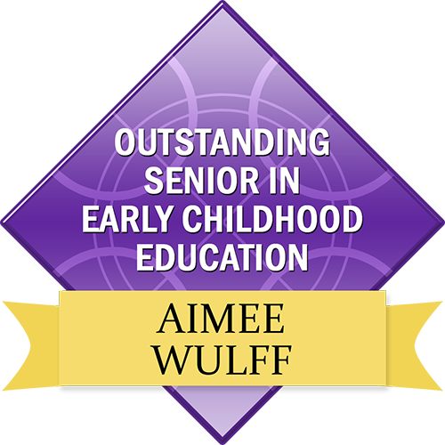 Outstanding Senior in Early Childhood Education: Aimee Wulff