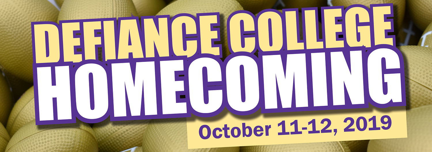 Defiance College Homecoming October 11-12, 2019