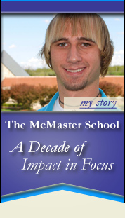 Kaitlin Studer's Story - The McMaster School - A Decade of Impact in Focus