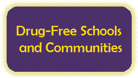 Drug-Free Schools and Communities